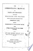 The Christian s manual of faith and devotion Book