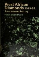 West African Diamonds  1919 1983