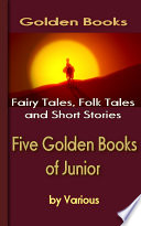 Five Golden Books of Junior