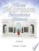 Three Mormon Missions  Sisters