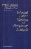 Internal Labor Markets and Manpower Analysis