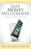 Safe Money Millionaire Book