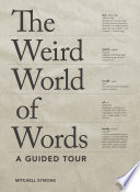 The Weird World of Words