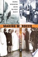 Making Morocco