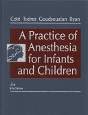 A Practice of Anesthesia for Infants and Children Book