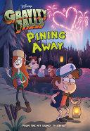 Gravity Falls: Pining Away Pdf/ePub eBook