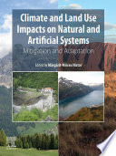 Climate and Land Use Impacts on Natural and Artificial Systems