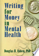 Writing For Money In Mental Health Book