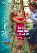 Beauty and the Big Bad Wolf (Mills & Boon Silhouette)