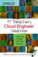 97 Things Every Cloud Engineer Should Know