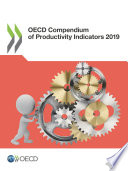 OECD Compendium of Productivity Indicators 2019