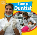 I Am a Dentist