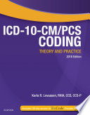 ICD 10 CM PCS Coding  Theory and Practice  2016 Edition   E Book