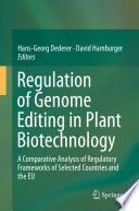 Regulation of Genome Editing in Plant Biotechnology