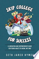 Skip College for Success