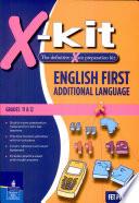 X kit FET Grade 11 12 English First Additional Language