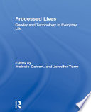 Processed Lives