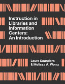 Instruction in Libraries and Information Centers