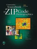Community Sourcebook of Zip Code Demographics 2006
