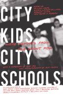 City Kids, City Schools