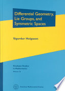 Cover of Differential Geometry, Lie Groups, and Symmetric Spaces