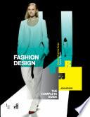 Fashion Design  The Complete Guide Book