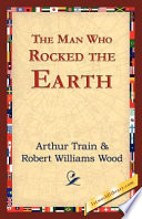 Download The Man Who Rocked the Earth Book