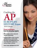Cracking the AP European History Exam  2010 Edition