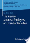 The Views of Japanese Employees on Cross-Border M&As