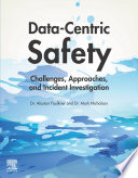 Data Centric Safety