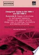 Designers' Guide to EN 1998-1 and EN 1998-5 Eurocode 8