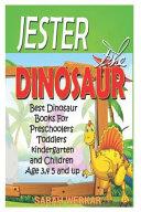 Jester the Dinosaur
