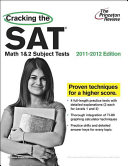 Cracking the Sat Math 1 & 2 Subject Tests, 2011-2012 Edition