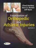 Examination of Orthopedic and Athletic Injuries/ Orthopedic and Athletic Injury Examination Handbook