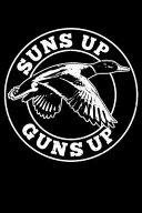 Suns Up Guns Up