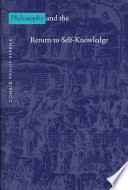 Philosophy and the Return to Self knowledge