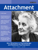 Attachment: New Directions in Psychotherapy and Relational Psychoanalysis - Vol.4 No.2
