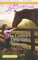 The Cowboy s Little Girl
