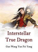 Interstellar True Dragon [Pdf/ePub] eBook