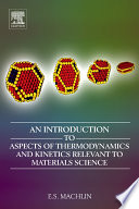 An Introduction to Aspects of Thermodynamics and Kinetics Relevant to Materials Science