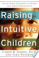 Raising Intuitive Children