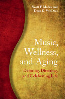 Music  Wellness  and Aging