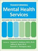 Transforming Mental Health Services
