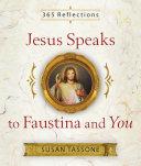 Jesus Speaks to Faustina and You Pdf/ePub eBook