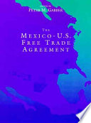 The Mexico-U.S. Free Trade Agreement
