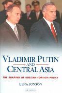 Vladimir Putin and Central Asia