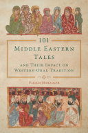 Pdf 101 Middle Eastern Tales and Their Impact on Western Oral Tradition Telecharger