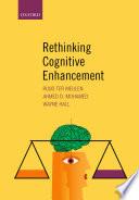 Rethinking Cognitive Enhancement