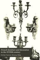 French Furniture and Decoration in the XVIIIth Century