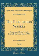 The Publishers Weekly Vol 63